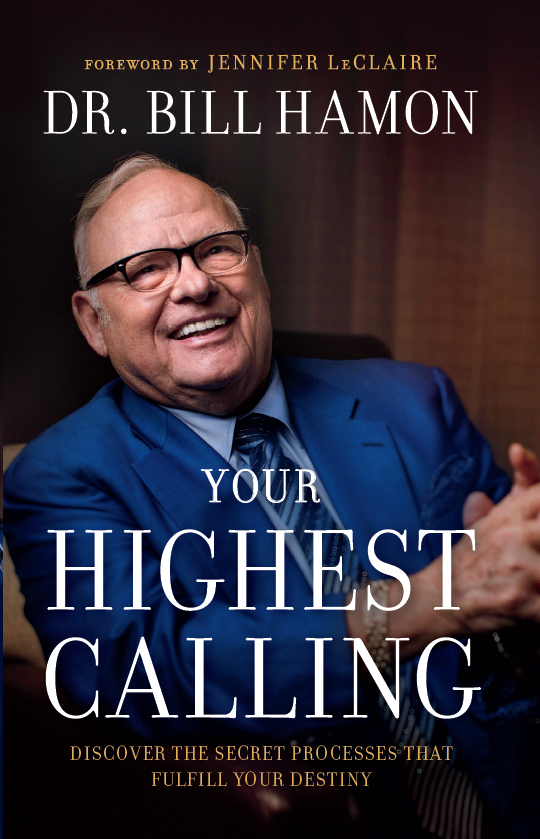 Your Highest Calling_Bill Hamon